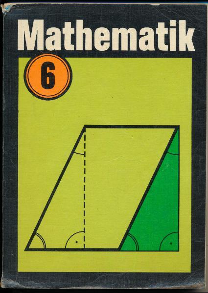 shop.ddrbuch.de DDR-Lehrbuch, farbig gestaltet, Inhalt: Teilbarkeit natürlicher Zahlen, Gebrochene Zahlen, Planimetrie, Einführung in die Gleichungslehre, Proportionalität