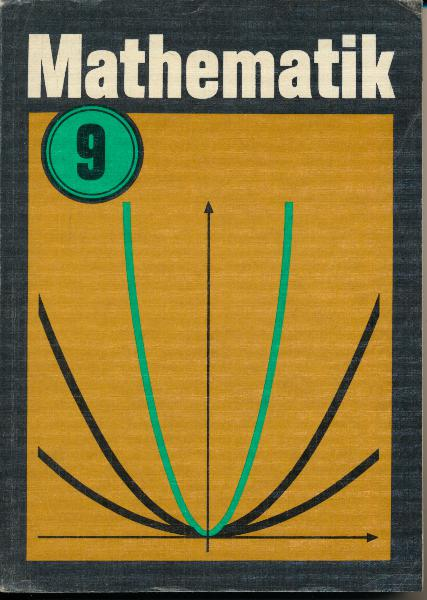 shop.ddrbuch.de DDR-Lehrbuch, farbig gestaltet sowie Abbildungen, Inhalt: Arbeiten mit Variablen, Ungleichungen und Gleichungssysteme, Quadratische Funktionen, quadratische Gleichungen, Potenzfunktionen, Körperdarstellung und Körperberechnung, Ausgewählte Lösungen