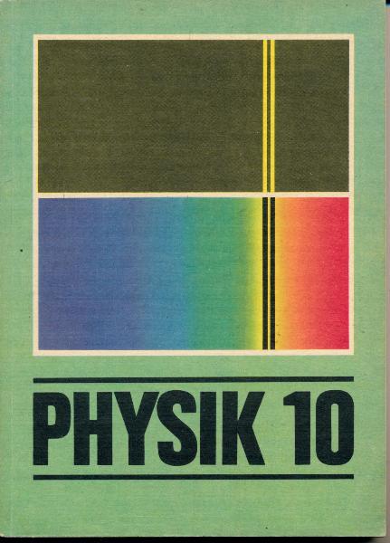 shop.ddrbuch.de DDR-Lehrbuch, Mechanik, Elektrizitätslehre, Optik, Kernphysik, Weitere Aufgaben zur Wiederholung und Übung, Lösungen, farbig gestaltet