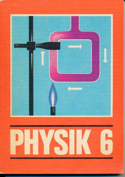 shop.ddrbuch.de DDR-Lehrbuch, Mechanik, Wärmelehre, Von der Arbeit der Physiker, Optik, Schülerexperimente, farbig gestaltet sowie zahlreiche Farbfotografien