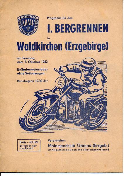 shop.ddrbuch.de DDR-Programmheft für den 7. Oktober 1962 für Serienmotorräder ohne Seitenwagen, Inhalt: Anordnung der Rennleitung, Organisationsplan, Klasse Rennfahrzeuge (Trainingsabläufe): Klasse 1, Klasse C, Klasse 4, Klasse 5, Klasse B,Klasse C, Barkas-Werbeseite, Formular zur Aufnahme in den Motorsportclub Gornau zum Ausfüllen