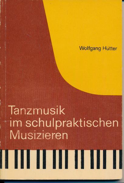 shop.ddrbuch.de DDR-Lehrerliteratur, Anleitung zum Spiel von Tanzmusik und ihr nahestehenden Titeln aus der Singebewegung auf dem Klavier und auf der Gitarre, mit Aufgabensammlung und Übungsbeispielen, zahlreiche Abbildungen von Musiknoten