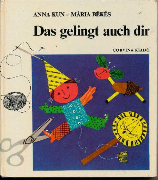 shop.ddrbuch.de schönes altes Bastelbuch mit vielen verschiedenen Bastel- und Gestaltungsmöglichkeiten, mit Anleitungen und was man alles dazu braucht, farbig gestaltet sowie mit Farbfotografien und gezeichneten Abbildungen