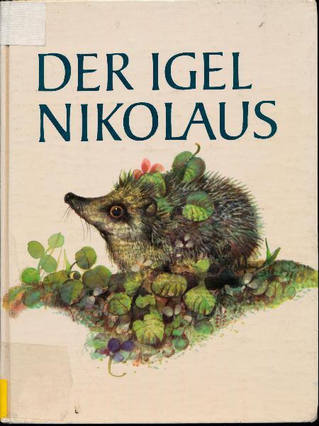 shop.ddrbuch.de Die Geschichte des kleinen Igels und vielen anderen Tieren, mit vielen sehr schönen farbigen Zeichnungen illustriert