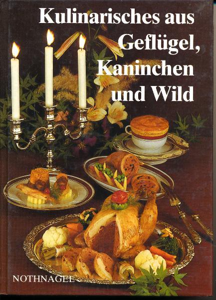 shop.ddrbuch.de DDR-Buch, mit Farbfotografien auf Kunstdruckpapier, Inhalt: Kulinarisches aus Geflügel, Kulinarisches aus Kaninchen, Kulinarisches aus Wild und Wildgeflügel, Ausgewählte Soßen für Geflügel- und Wildgerichte