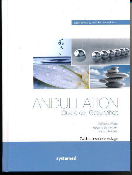 shop.ddrbuch.de Einfache Wege gesund zu werden und zu bleiben, Ein Wegweiser in die Andullationstherapie, mehrere Kapitel mit zahlreichen Abbildungen