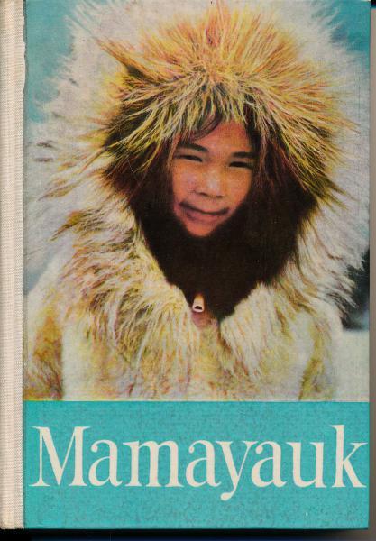 shop.ddrbuch.de DDR-Buch, Roman eines Eskimomädchens, mit Farbfotografien, mit Erklärungen im Anhang
