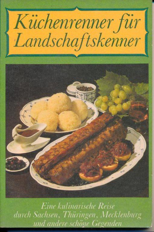 shop.ddrbuch.de Eine kulinarische Reise durch Sachsen, Thüringen, Mecklenburg und andere schöne Gegenden