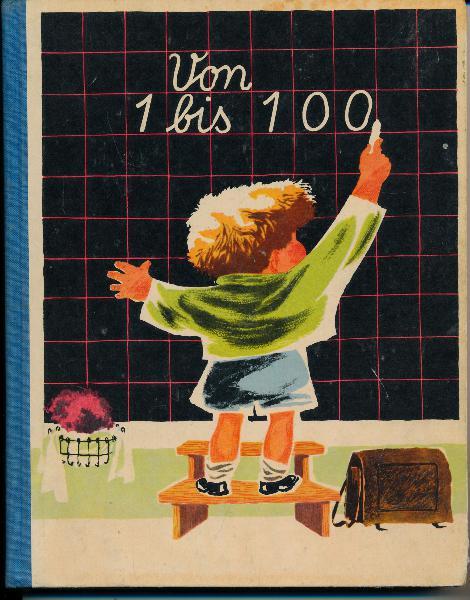 shop.ddrbuch.de DDR-Lehrbuch für Erstklässler, mit sehr schönen lebendigen farbigen Zeichnungen von Fritz Hampel, mit vielen kleinen Tabellen und Kästchen zum Selbstausfüllen, Inhalt: Der Zahlenbereich bis 20, Der Zahlenbereich bis 100, Aufbauen und Rechnen