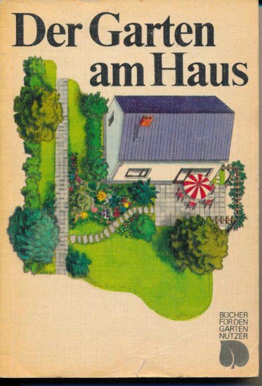 shop.ddrbuch.de Gestaltung Anlage Pflege – Mit 28 Farbbildern 37 SW-Bildern 17 Gartenplänen und 74 Zeichnungen im Text